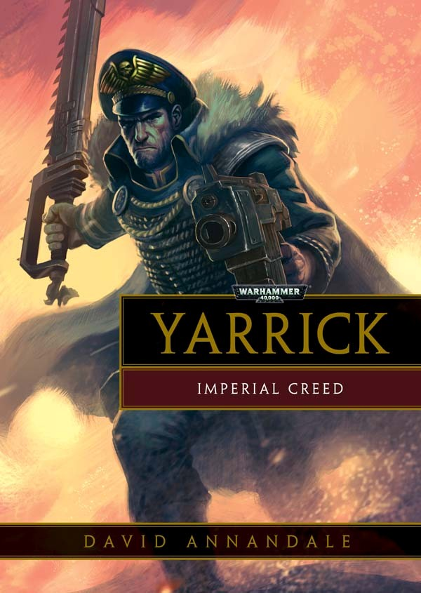 David Annandale Yarrick Imperial Creed