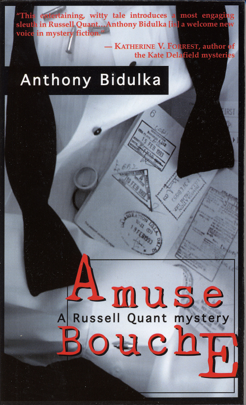 """Amuse Bouche"" Anthony Bidulka"