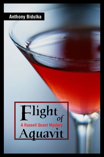 """Flight of Aquavit"" Anthony Bidulka"