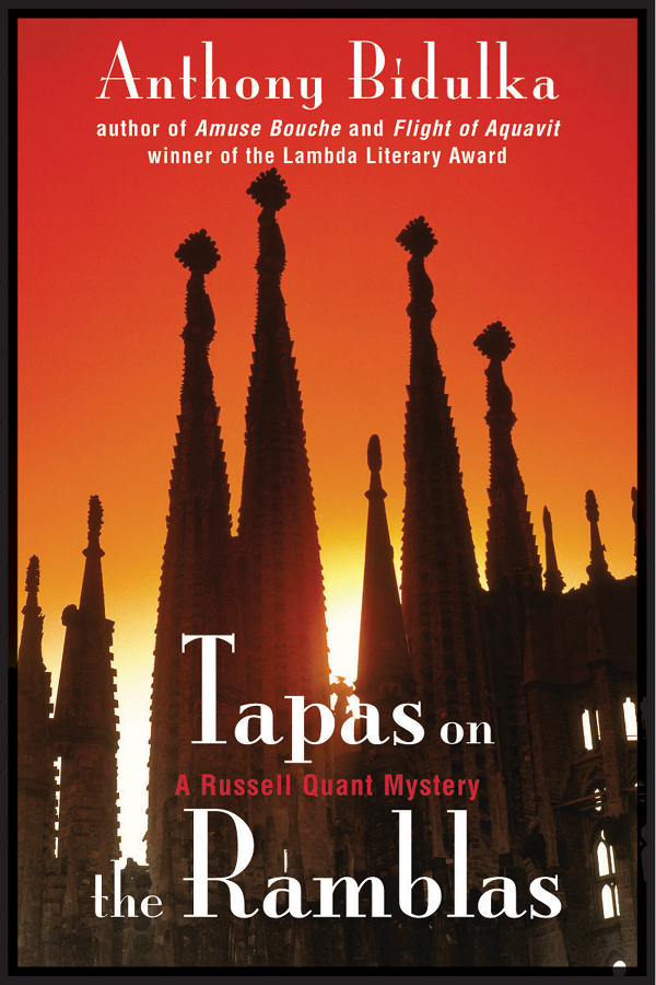"""Tapas on the Ramblas"" Anthony Bidulka"