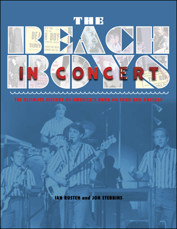 The Beach Boys in Concert Ian Rusten Jon Stebbins