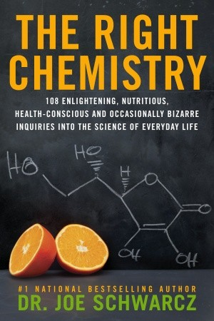 """right chemistry"" joe schwarcz"