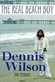 """Real Beach Boy"" Dennis Wilson"